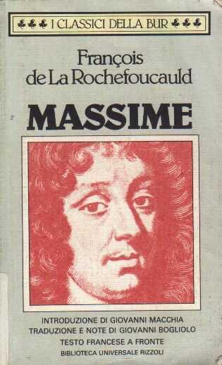 La Rochefoucauld, o della saggezza