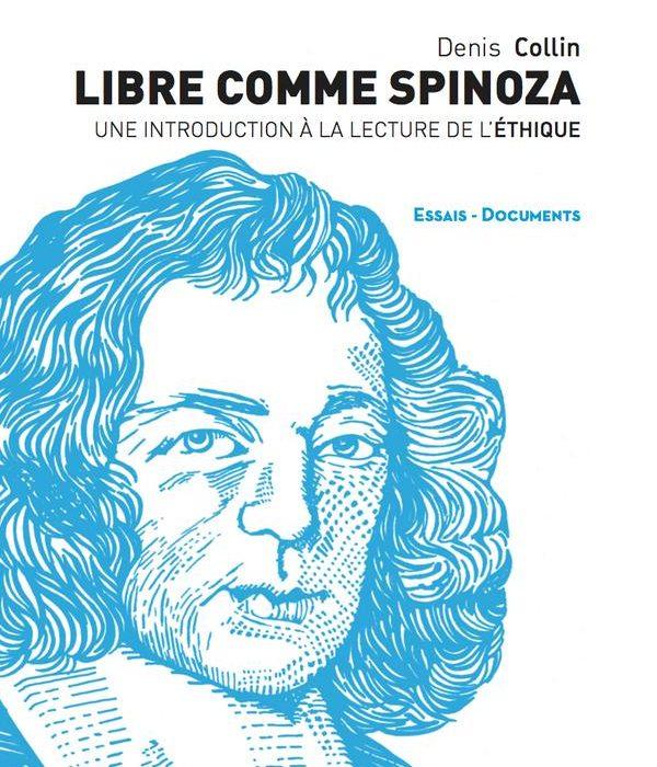 «Libre comme Spinoza»