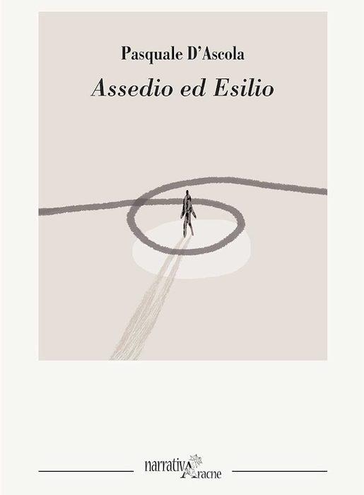 Assedio ed Esilio