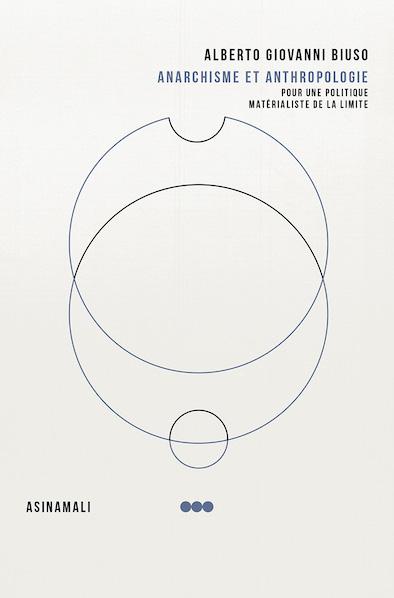 <em>Anarchisme et Anthropologie</em>. Una nuova edizione e due recensioni